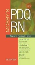 Mosby's PDQ for RN : Practical, Detailed, Quick: By Mosby