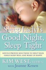 The Sleep Lady's Good Night, Sleep Tight by Kim West (Paperback)