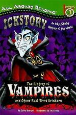 The History of Vampires and Other Real Blood Drinkers (All Aboard-ExLibrary