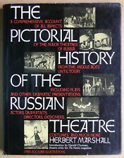 The Pictorial History Of The Russian Theatre. Herbert Marshall. 1977 HB DJ 1st