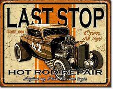 Hot Rod Last Stop Blechschild Old School Rockabilly Repair Reklame Kustom *075