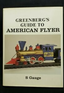 1984 Greenberg's Guide To American Flyer S Gauge Book Second Edition
