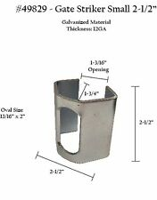 ONE Gate Striker Plate Galvanized 49829