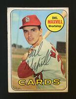 Dal Maxvill Cardinals signed 1969 Topps baseball card #320 Auto Autograph