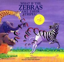 What If the Zebras Lost Their Stripes? (Hardback or Cased Book)