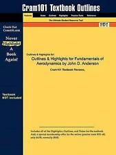 NEW Outlines & Highlights for Fundamentals of Aerodynamics by John D. Anderson
