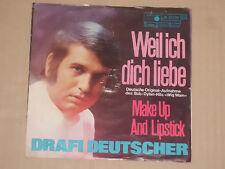 """DRAFI DEUTSCHER -Weil ich dich liebe- 7"""" 45"""