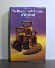 The Weights and Measures of England, An Historical Overview