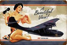 Beautiful View  PBY Catalina Pin-Up  Metal Sign