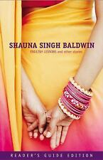English Lessons and Other Stories by Shauna Singh Baldwin (2008, Paperback)
