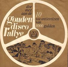 "GOUDEN DISCO RALLYE (1965 PROMO VINYL SINGLE 7"" RAI AUTOTEMTOONSTELLING)"
