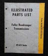 GENUINE 1972 FULLER RT-613 SERIES ROADRANGER TRANSMISSIONS PARTS CATALOG MANUAL