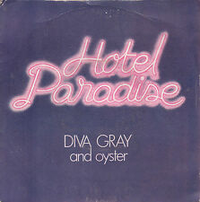 "7"" 45 tours france diva gray and oyster hotel paradise"" +1"" 1979 disco"