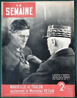 La Semaine - Marshall Pétain Marseille Toulon - 1940 WWII  Vichy France Magazine