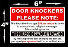 """Soliciting sign $50 per minute 'Door Knockers Please Note Decal Sticker 6"""" x 4"""""""