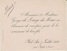 § FAIRE-PART NAISSANCE LOUIS DE LAAGE DE MEUX - INGRÉ (LOIRET) - 1889 §