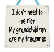 I don't need to be rich my grandchildren - Handmade Wooden Plaque