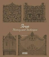 Iron History and Technique by Yu Wang (Hardback, 2014) Box037