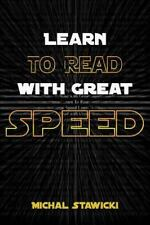 How to Change Your Life in 10 Minutes a Day: Learn to Read with Great Speed :...