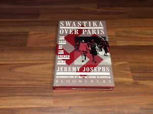 Swastika Over Paris The Fate of the French Jews Hb 1st Dj Unread