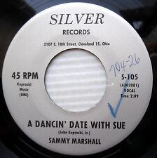 SAMMY MARSHALL teen popcorn bop 45 DANCIN DATE WITH SUE ON MY BENDED  vg++ e0340