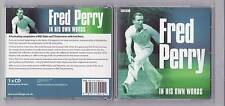 Fred Perry - a Fascinating compilation of BBC Radio and TV Tennis interviews.