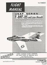 REPUBLIC F-84F THUNDERSTREAK - MANUAL T.O. 1F-84(25)F-1