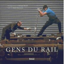 Gens du Rail - Georges Bartoli Didier Daeninckx