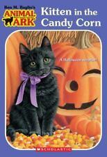 Animal Ark Ser.: Kitten in the Candycorn by Ben M. Baglio (2006, Digest Paperba…