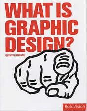 What Is Graphic Design? (Essential Design Handbooks) by Newark, Quentin