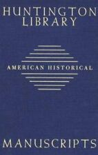 Guide to American Historical Manuscripts in the Huntington Library Hardcover U