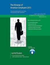 The Almanac of American Employers 2015: Market Research, Statistics & Trends Per