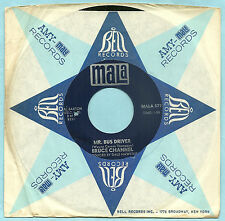 BRUCE CHANNEL, Mr. Bus Driver b/w It's Me, 1967 ORIGINAL 45 rpm, NEAR MINT