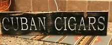 Cuban Cigars Sign, distressed sign, lodge sign, rustic sign, cabin sign, sign