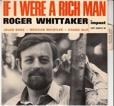 """45 T EP ROGER WHITTAKER  """"IF I WERE A RICH MAN"""""""
