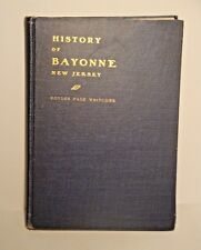 1904 First History of Bayonne NJ by Whitcomb-Hudson County-Old Bergen-RARE-1st
