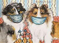 Sheltie in Quarantine Pop Art Print 5 x 7 Dog Collectible Signed by Artist KSams