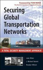 Securing Global Transportation Networks : A Total Security Management...