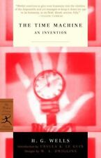The Time Machine : An Invention by H. G. Wells 2002 Modern Library Classics: