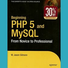 Beginning Php 5 and MySql From Novice to Professional Book Jason Gilmore