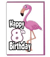 Pink Flamingo 8th Birthday Card - Girls - Daughter - Grandaughter - Friend