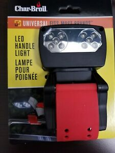 Char-Broil Universal LED Handle Light fits most grills for Grilling after dark:)