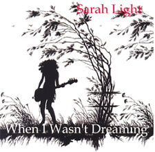 When I Wasn't Dreaming by Sarah Light (Llafeht Publishing)