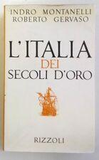 L'ITALIA DEI SECOLI D'ORO - Montanelli / Gervaso - Rizzoli 1968