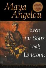 Even the Stars Look Lonesome by Maya Angelou- Used PB in VG Condition
