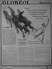 PUBLICITÉ 1915 LE GLOBEOL DONNE DE LA FORCE ET TONIQUE - CHEVAUX - ADVERTISING