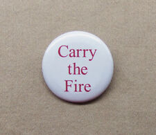 "The Road 'Carry The Fire' 1.25"" Button Cormac McCarthy Cult Novel Cannibalism"