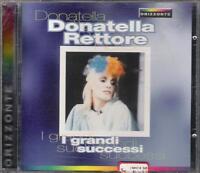 """DONATELLA RETTORE - RARO CD FUORI CATALOGO 1998 """" I GRANDI SUCCESSI """""""