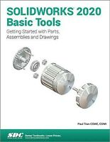Solidworks 2020 Basic Tools : Getting Started With Parts, Assemblies and Draw...