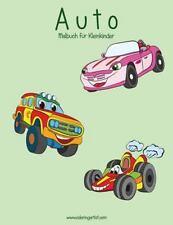 Auto Für Kleinkinder: Automalbuch Für Kleinkinder 1 by Nick Snels (2016,...